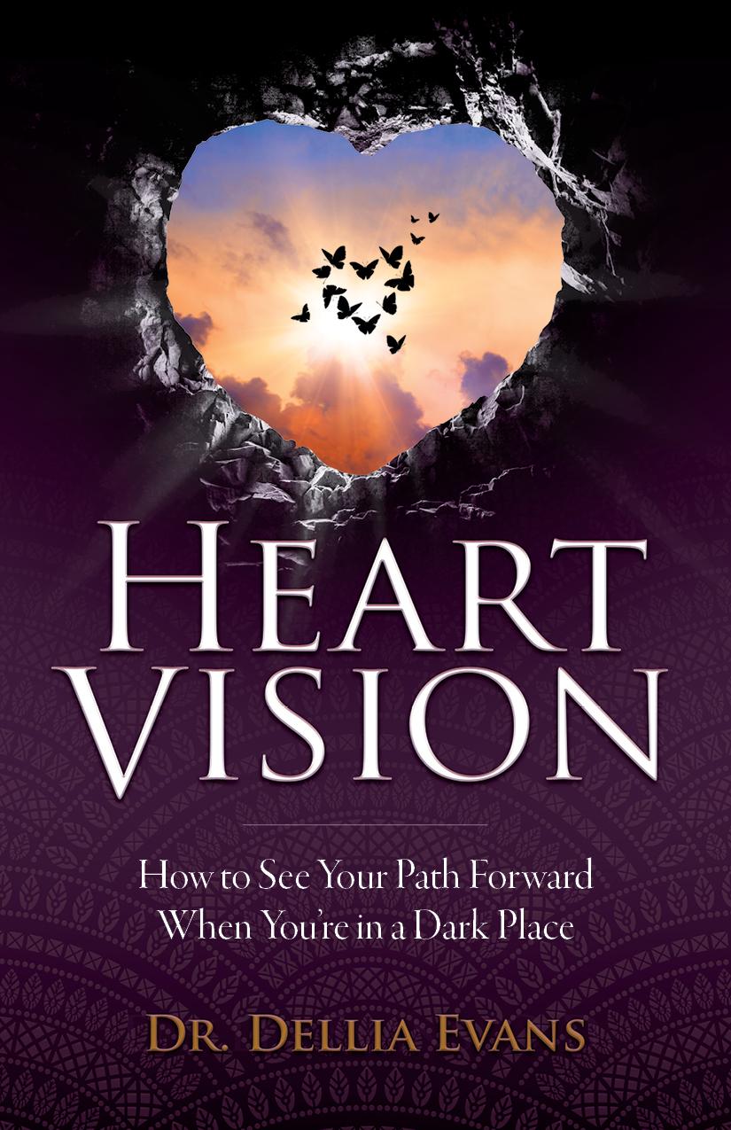 Heart Vision by Dr. Dellia Evans